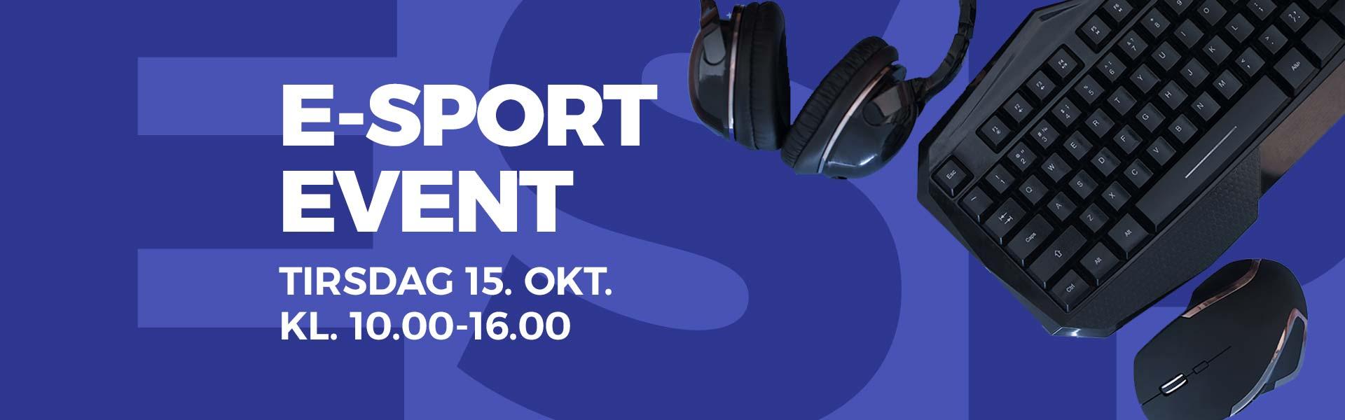 Oplev Tarup Centers e-sport event tirsdag d. 15 oktober 2019